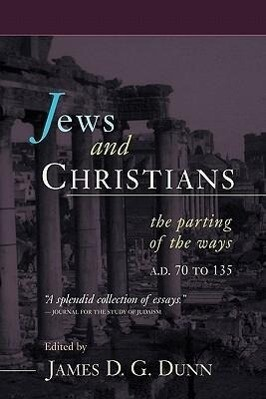 Jews and Christians: The Parting of the Ways, A.D. 70 to 135 als Taschenbuch