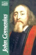 John Comenius: The Labyrinth of the World and the Paradise of the Heart