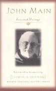John Main: Essential Writings