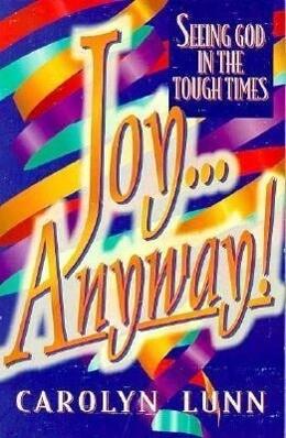 Joy...Anyway!: Seeing God in Tough Times als Taschenbuch