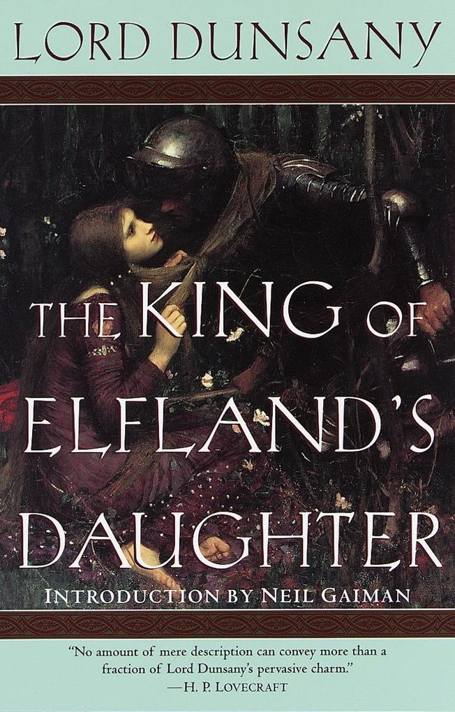 The King of Elfland's Daughter als Taschenbuch