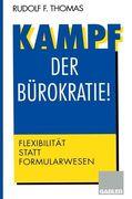 Kampf der Bürokratie!