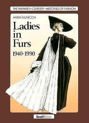 Ladies in Furs, 1940-1990 als Buch (gebunden)