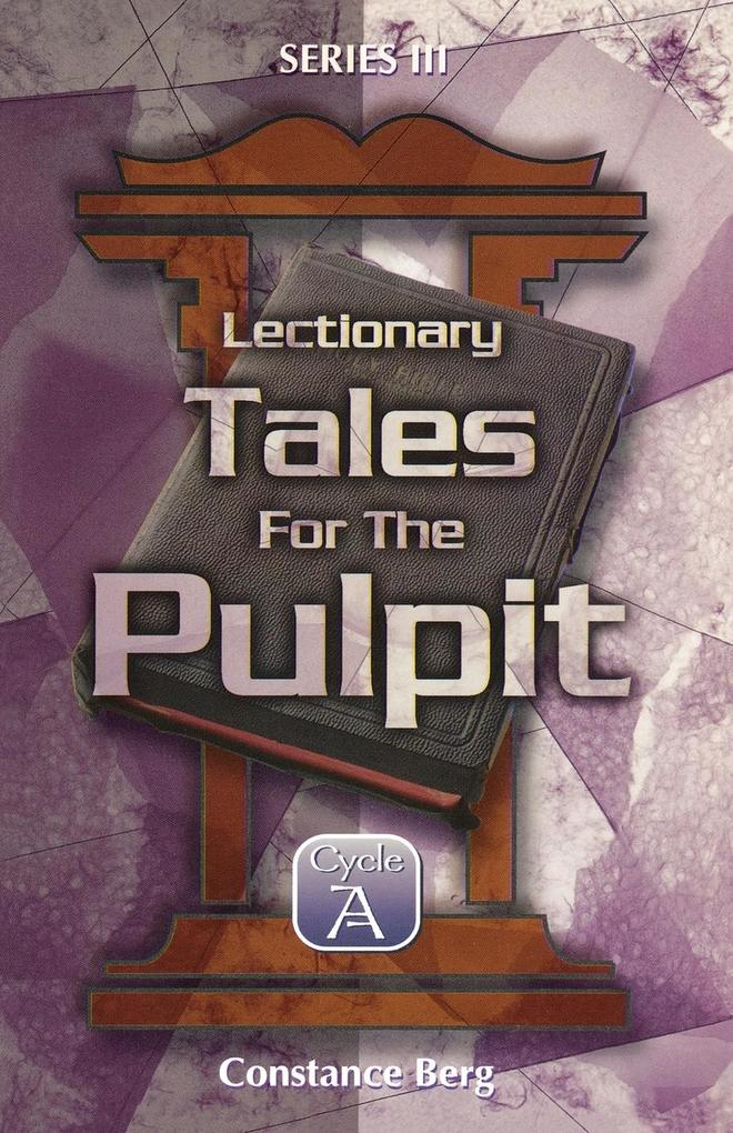 Lectionary Tales for the Pulpit, Series III, Cycle A als Buch (kartoniert)