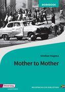 Mother to Mother. Arbeitsheft