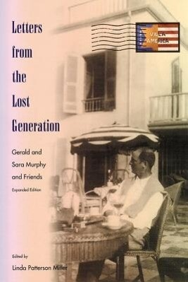 Letters from the Lost Generation: Gerald and Sara Murphy and Friends als Taschenbuch