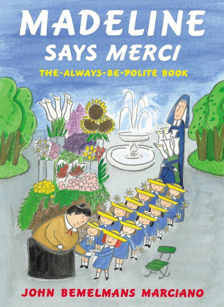 Madeline Says Merci: The Always Be Polite Book als Buch (gebunden)