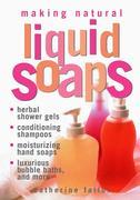 Making Natural Liquid Soaps
