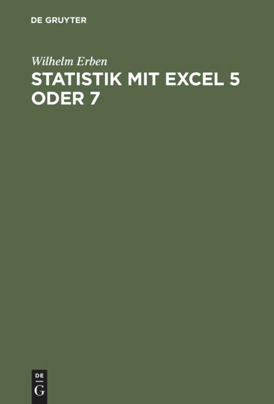 Statistik mit Excel 5 oder 7 als Buch (gebunden)