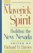 The Maverick Spirit: Building the New Nevada