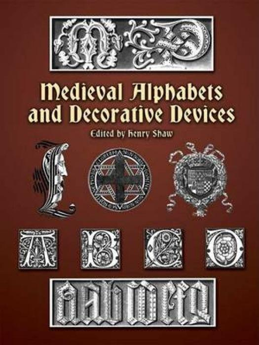 Medieval Alphabets and Decorative Devices als Taschenbuch