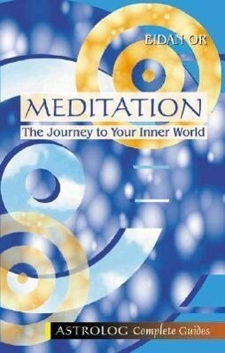Meditation: The Journey to Your Inner World als Taschenbuch
