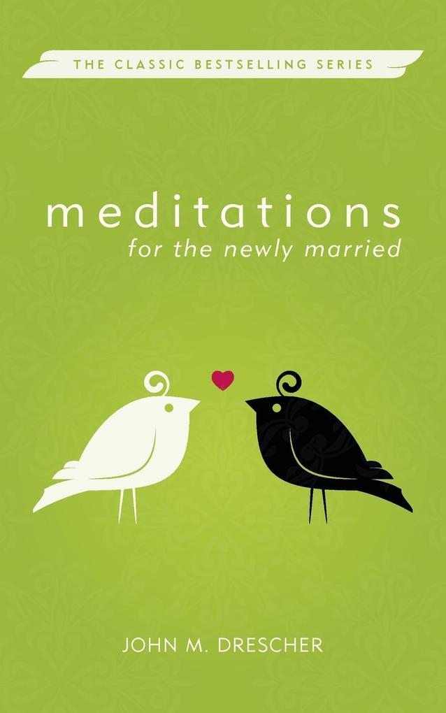 Meditations for the Newly Married, Revised als Taschenbuch