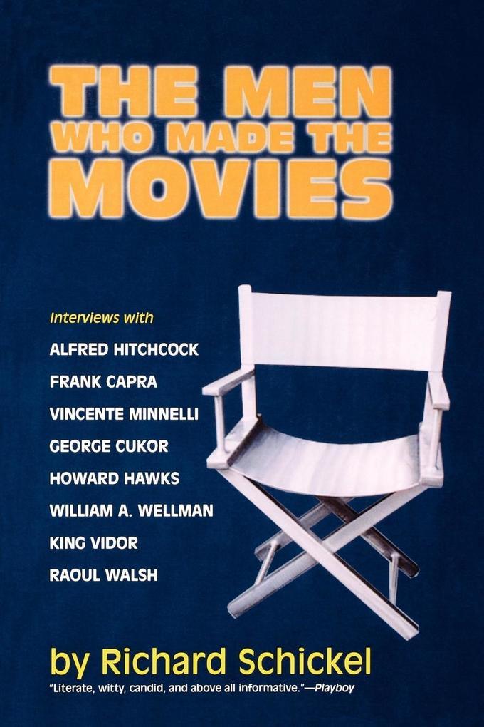 The Men Who Made the Movies als Taschenbuch