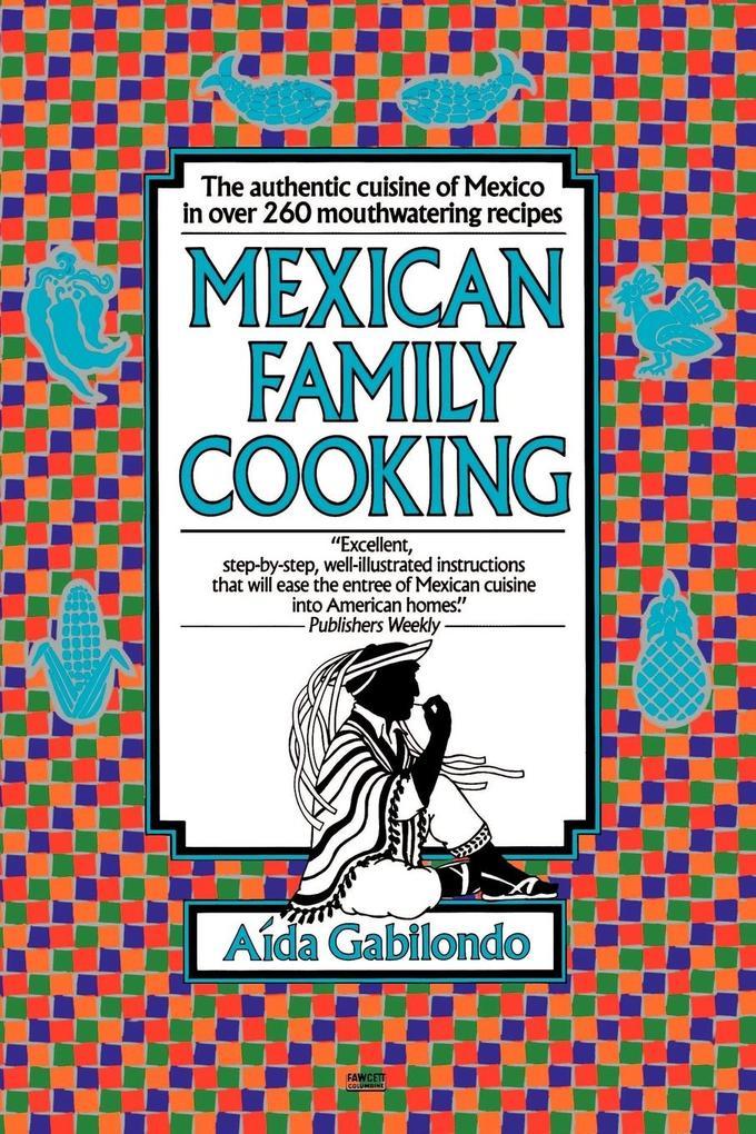 Mexican Family Cooking als Taschenbuch