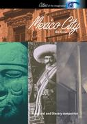 Mexico City: A Cultural and Literary Companion