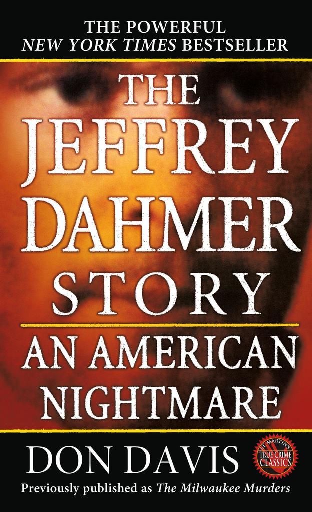 The Jeffrey Dahmer Story: An American Nightmare als Taschenbuch