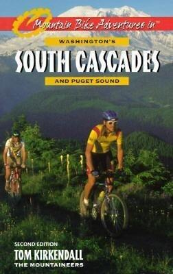 Mountain Bike Adventures in Washington's Southern Cascades and Puget Sound als Taschenbuch