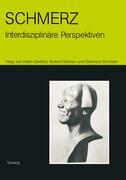 Schmerz - interdisziplinäre Perspektiven