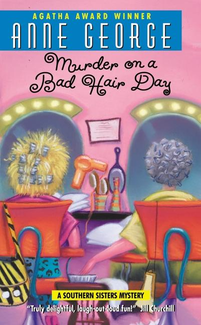 Murder on a Bad Hair Day: A Southern Sisters Mystery als Taschenbuch