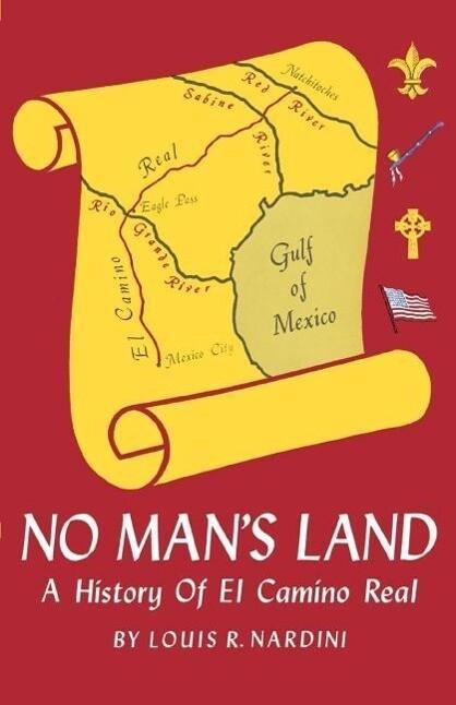 No Man's Land: A History of El Camino Real als Taschenbuch