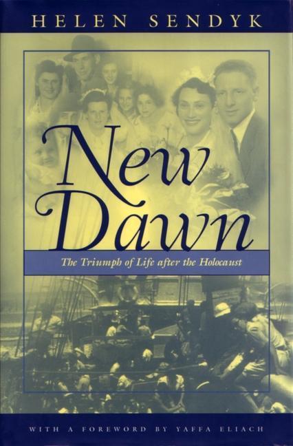New Dawn: A Triumph of Life After the Holocaust als Buch (gebunden)