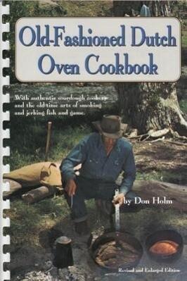 Old-Fashioned Dutch Oven Cookbook als Taschenbuch