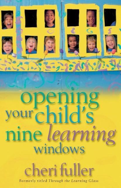 Opening Your Child's Nine Learning Windows als Taschenbuch