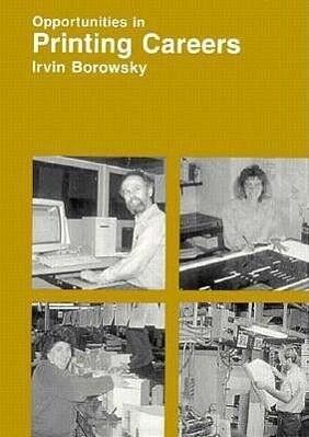 Opportunities in Printing Careers als Buch (gebunden)