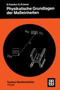 Physikalische Grundlagen der Maßeinheiten