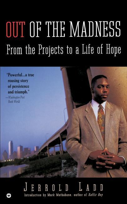 Out of the Madness: From the Projects to a Life of Hope als Taschenbuch