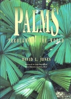 Palms Throughout the World: Palms Throughout the World als Buch