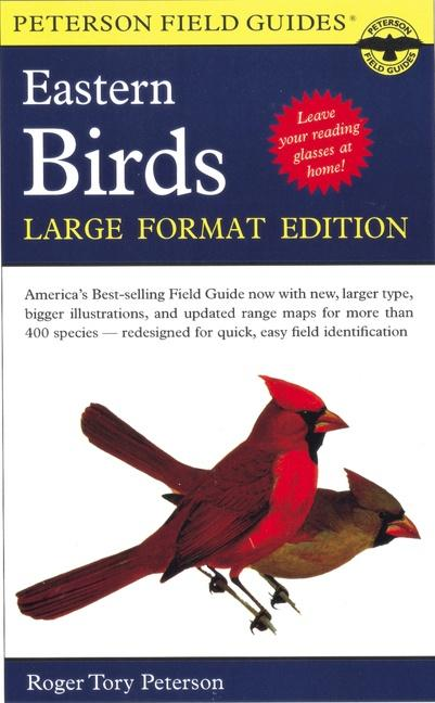 A Peterson Field Guide to the Birds of Eastern and Central North America: Large Format Edition als Taschenbuch
