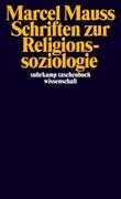 Schriften zur Religionssoziologie