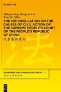 The 2011 Regulation on the Causes of Civil Action of the Supreme People's Court of the People's Republic of China