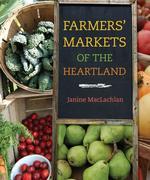 Farmers' Markets of the Heartland
