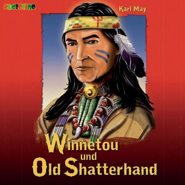 Winnetou und Old Shatterhand als Hörbuch CD
