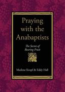 Praying with the Anabaptists