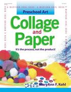 Collage and Paper: It's the Process, Not the Product!