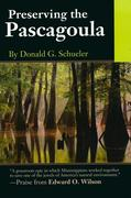 Preserving the Pascagoula [With Compact Disc]