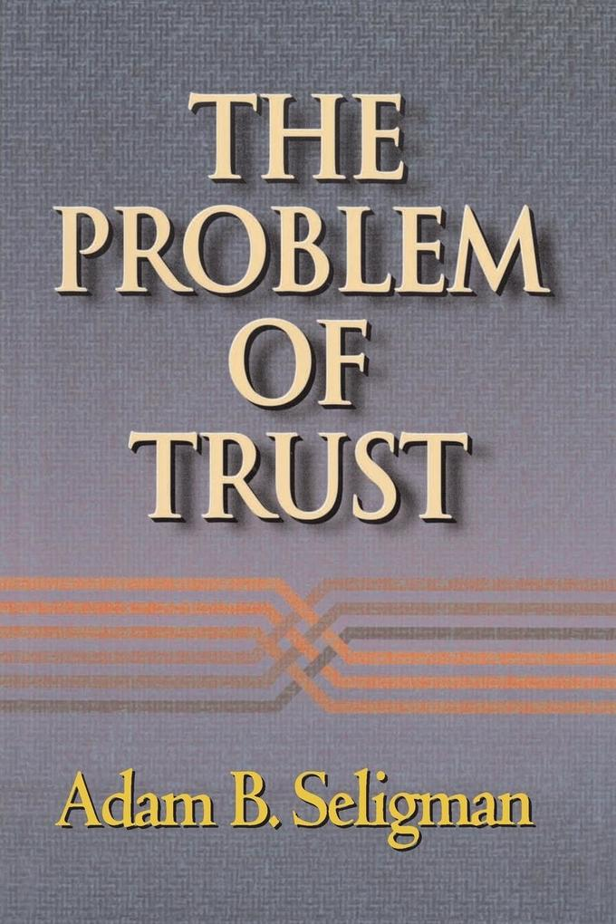 The Problem of Trust als Buch (kartoniert)