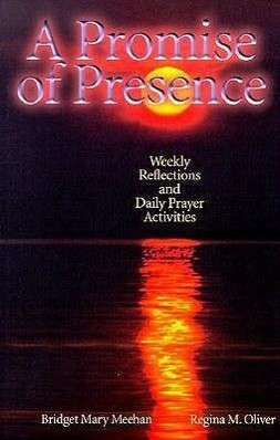 A Promise of Presence: Weekly Reflections and Daily Prayer Activities als Taschenbuch