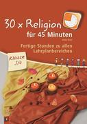 30 x Religion für 45 Minuten Klasse 3/4