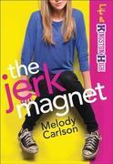Jerk Magnet (Life at Kingston High Book #1)