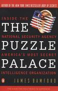 The Puzzle Palace: Inside America's Most Secret Intelligence Organization