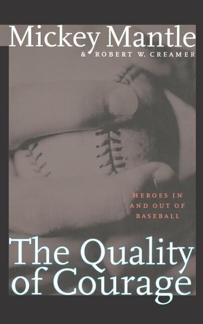 The Quality of Courage als Taschenbuch