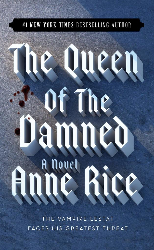 The Vampire Chronicles 03. The Queen of the Damned als Taschenbuch