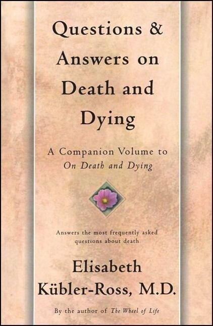 Questions and Answers on Death and Dying: A Companion Volume to on Death and Dying als Taschenbuch