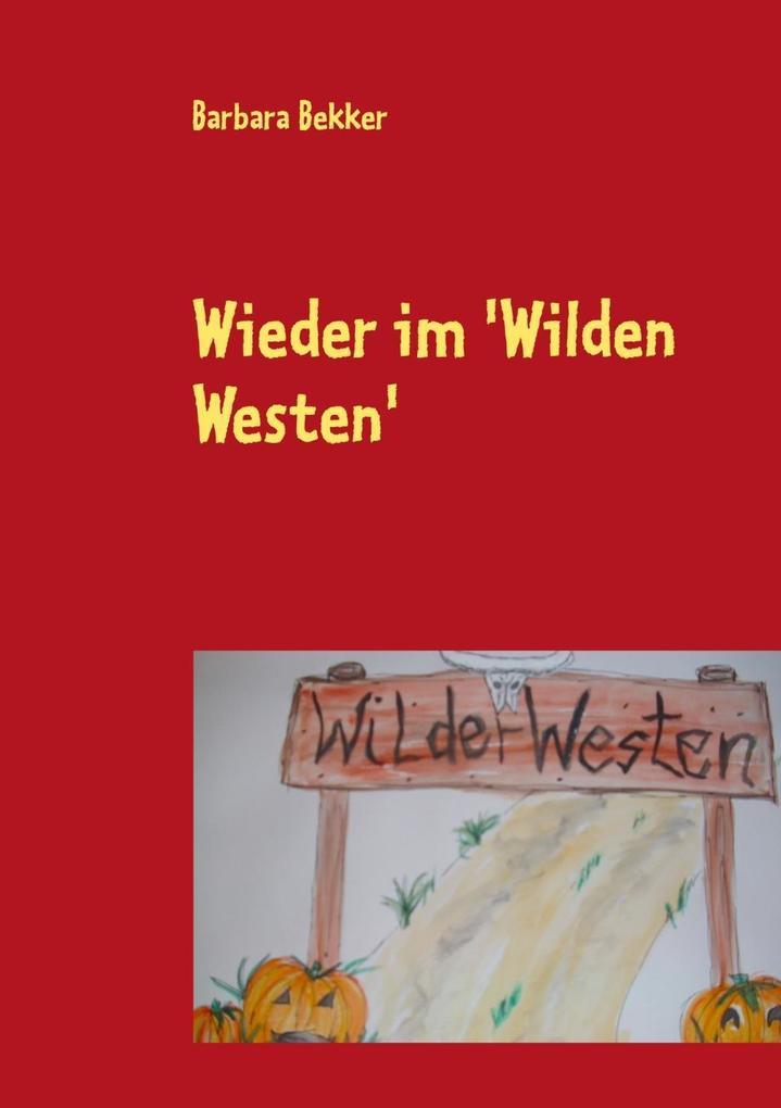 Wieder im 'Wilden Westen' als eBook epub