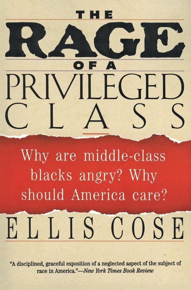Rage of a Privileged Class, The als Buch (gebunden)